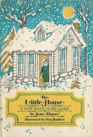 Little House, A New Math Story-Game: Math. Thayer, Jane (Auth)