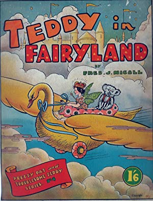 Teddy in Fairyland, Pretty Pat and Troublesome Teddy Series No. 4