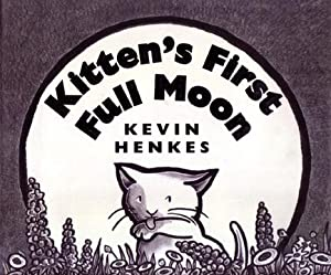 Kitten's First Full Moon (w/ Signed Caldecott Bookmark)