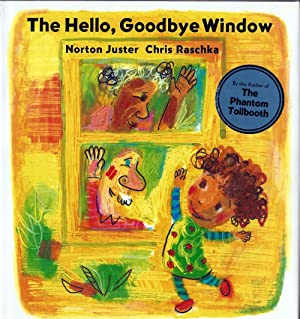 Hello, Goodbye Window (Caldecott Award 2006)