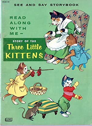Story of the Three Little Kittens (See and Say Storybook)