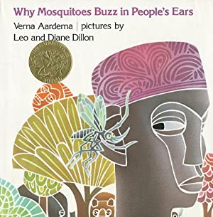 Why Mosquitoes Buzz in People's Ears (Caldecott Award, Inscribed By Artists)