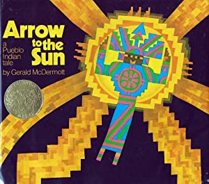 Arrow to the Sun (Caldecott Medal, Inscribed By Author)