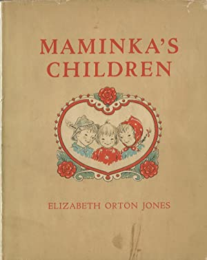 Maminka's Children (Signed): Jones, Elizabeth Orton