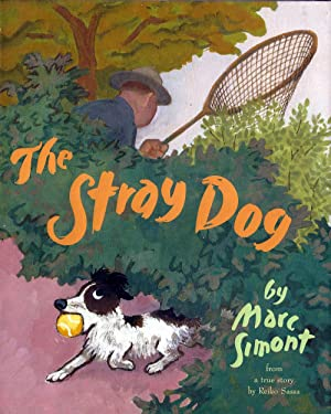 Stray Dog, The (Caldecott Honor, Review Copy)