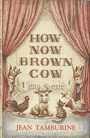 How Now Brown Cow (Inscribed with drawing)