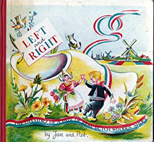 Left and Right, The Lifestory of a: Jan and Piet