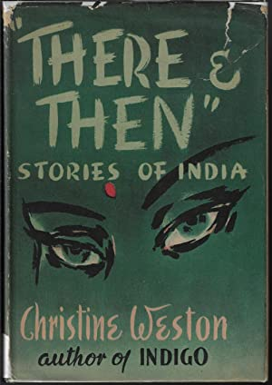 There and Then, Stories of India: Weston, Christine; Illustrated