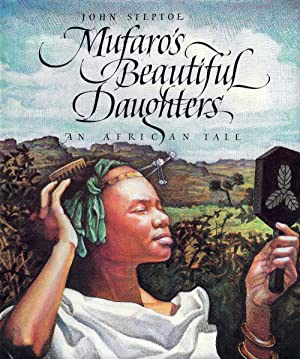 Mufaro's Beautiful Daughters, An African Tale (Caldecott Honor)