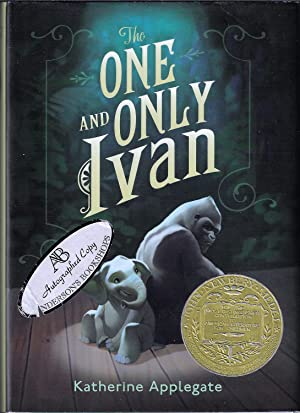 One and Only Ivan (Newbery Medal, Signed): Applegate, Katherine