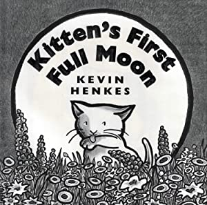 Kitten's First Full Moon (Caldecott Award)