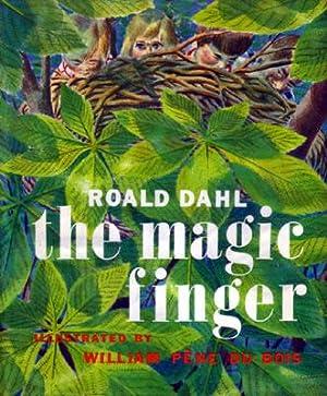 Magic Finger: Dahl, Roald; Illustrated