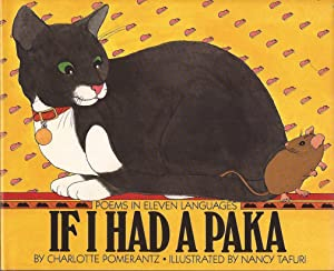 If I had a Paka, Poems in Eleven Languages (Author's Presentation Copy)