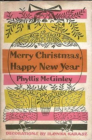 Merry Christmas, Happy New Year: Christmas. McGinley, Phyllis