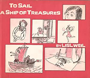 To Sail a Ship of Treasures (Inscribed to Ada Shearon)