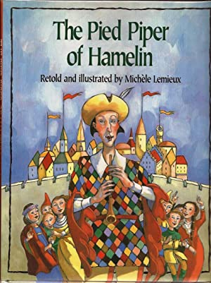 Pied Piper of Hamelin: Legends. Illustrated By