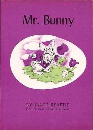 Mr. Bunny: Beattie, Janet; Illustrated