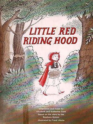 Little Red Riding Hood: Grimm Bros. Gant,