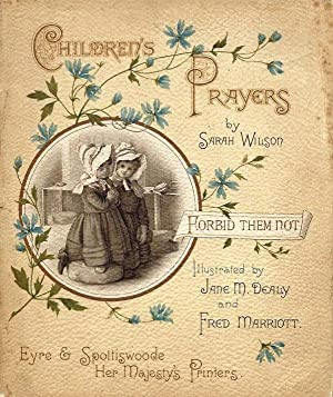 Children's Prayers: Wilson, Sarah; Illustrated