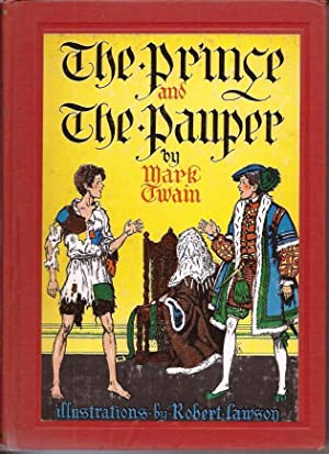 Prince and the Pauper: Twain, Mark (Samuel