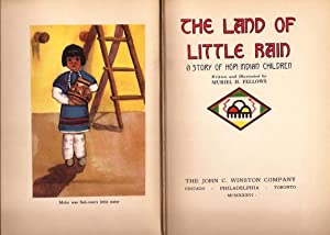 Land of Little Rain, A Story of: Native American Interest.
