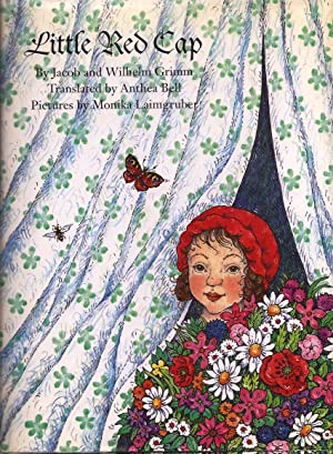 Little Red Cap (Little Red Riding Hood): Grimm, Translated By