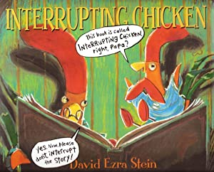 Interrupting Chicken (Caldecott Honor)