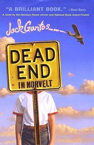 Dead End in Norvelt (Newbery Medal): Gantos, Jack