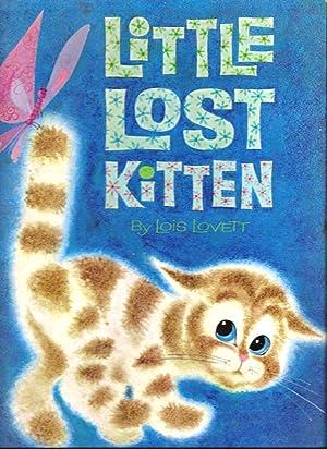 Little Lost Kitten: Cats. Lovett, Lois
