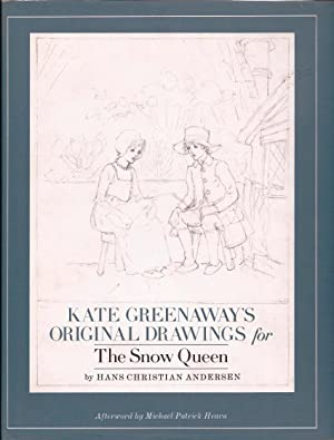 Kate Greenaway's Original Drawings for The Snow: Greenaway, Kate (Illus)