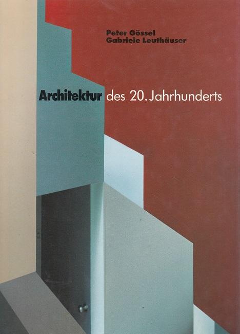 architektur des 20 jahrhunderts von peter goessel zvab. Black Bedroom Furniture Sets. Home Design Ideas
