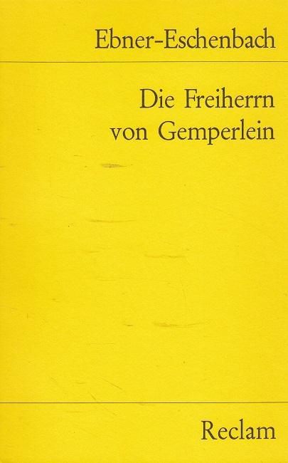 Die Freiherren von Gemperlein. Universal-Bibliothek ; Nr.: Ebner-Eschenbach, Marie von: