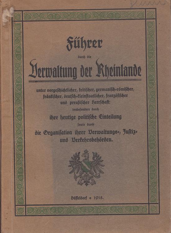 Führer durch die Verwaltung der Rheinlande von: Hoffmann, Josef: