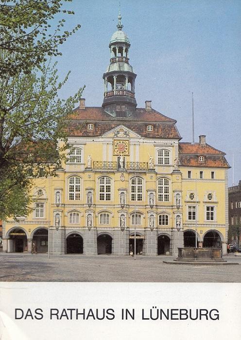 Das Rathaus in Lüneburg. / DKV-Kunstführer ;: von Osterhausen, Fritz: