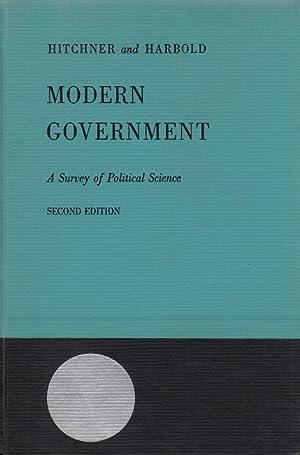 Modern Government - A Survey of Political: Hitchner, Dell Gillette