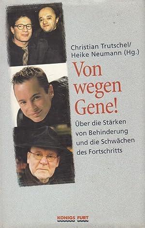 Von wegen Gene - Über die Stärken: Trutschel, Christian und