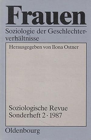 Frauen : Soziologie der Geschlechterverhältnisse. hrsg. von: Ostner, Ilona [Hrsg.]: