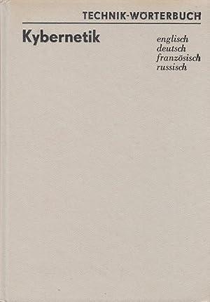 Technik - Wörterbuch Kybernetik (englisch - französisch: Sydow, Achim: