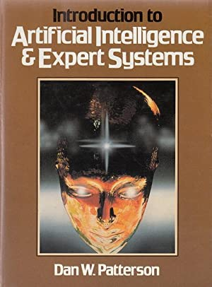 Introduction to Artificial Intelligence & Expert Systems: Patterson, Dan W.: