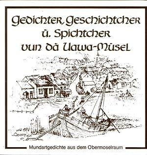 Gedichter, Geschichtcher u' Spichtcher vun da Uawa-Musel: Zimmer, Heino (Hrsg.):