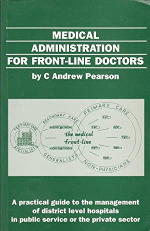 Medical Administration For Front-Line Doctors - A: Pearson, Andrew: