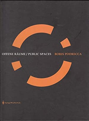 Offene Räume / Public Spaces - Boris Podrecca: Designs for Urban Square in Europe