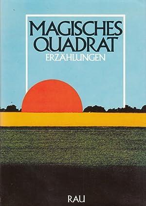 Magisches Quadrat : Erzählungen ; Bekenntnisse zur: Heinz, Franz [Hrsg.]: