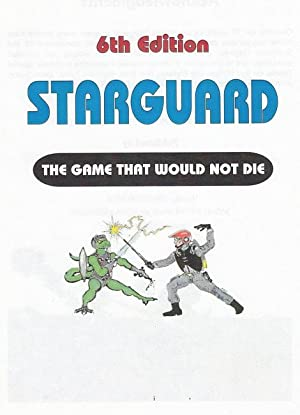 Starguard - The Game that would not die - Rules