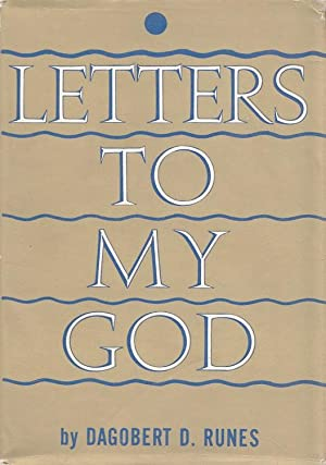 Letters to my God: Runes, Dagobert D: