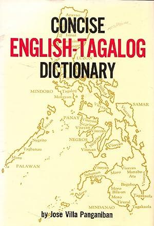 Concise English-Tagalog Dictionary: Villa Panganiban, Jose: