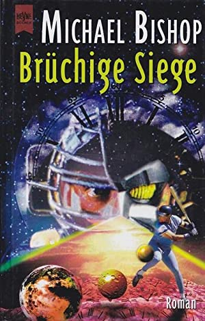 Brüchige Siege Heyne-Science-fiction & Fantasy ; Bd. 5923.