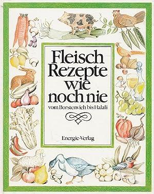 Fleischrezepte wie noch nie : vom Borstenvieh: Cordes, Elisabeth und