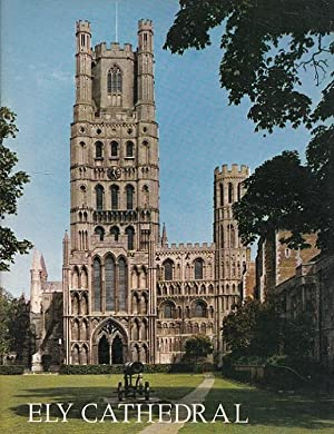 The Pictorial History of Ely Cathedral - Pitkin Pride of Britain Series