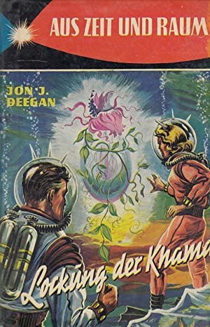 Lockung der Khama : Science-Fiction-Roman. Aus d. Amerikan. übers.: Rainer Eisfeld